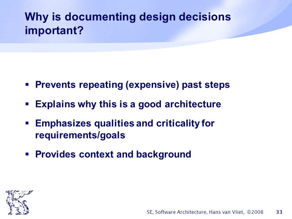 Why is documenting design decisions important
