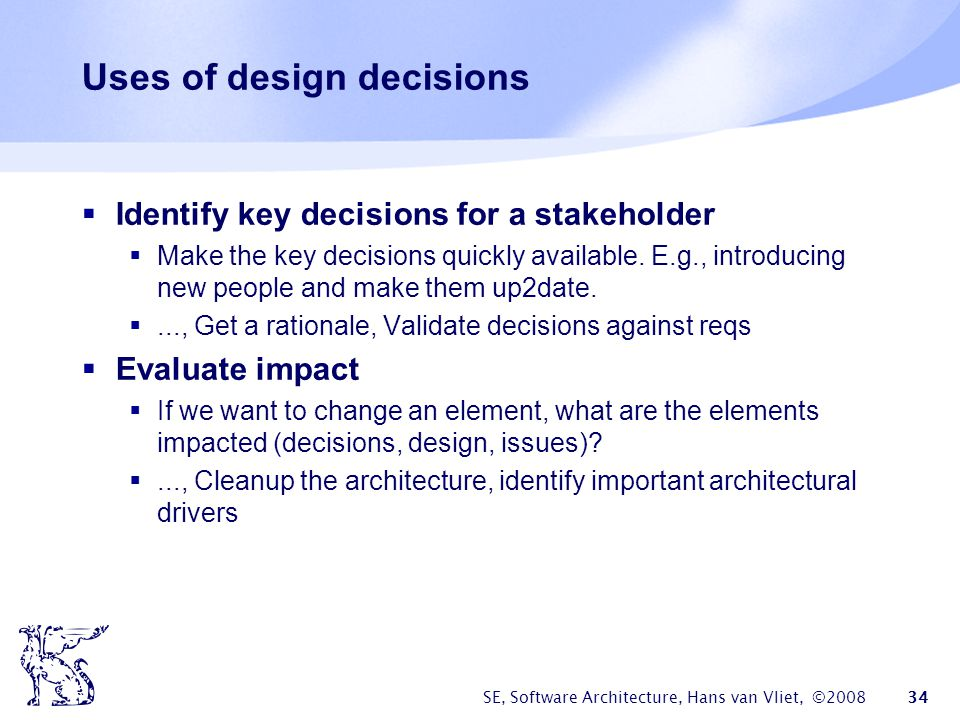 Uses of design decisions