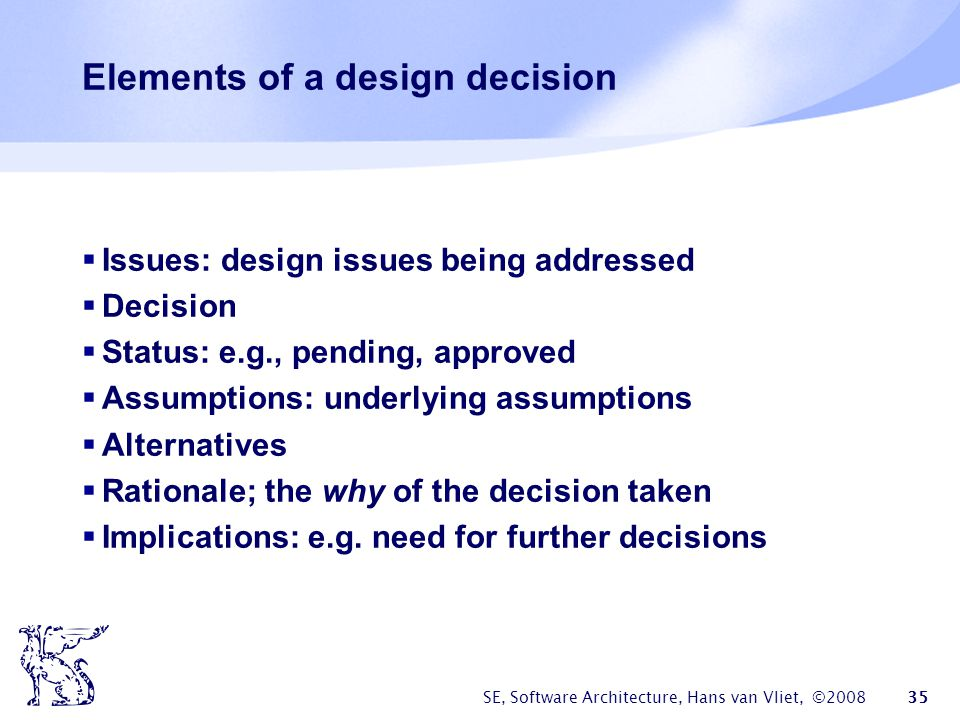 Elements of a design decision