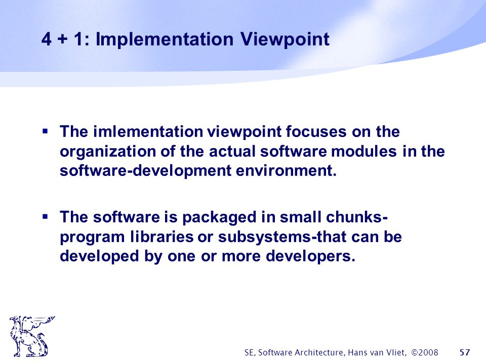 4 + 1: Implementation Viewpoint