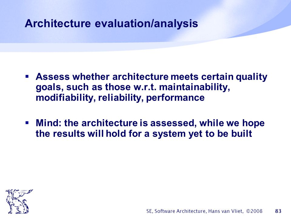 Architecture evaluation/analysis