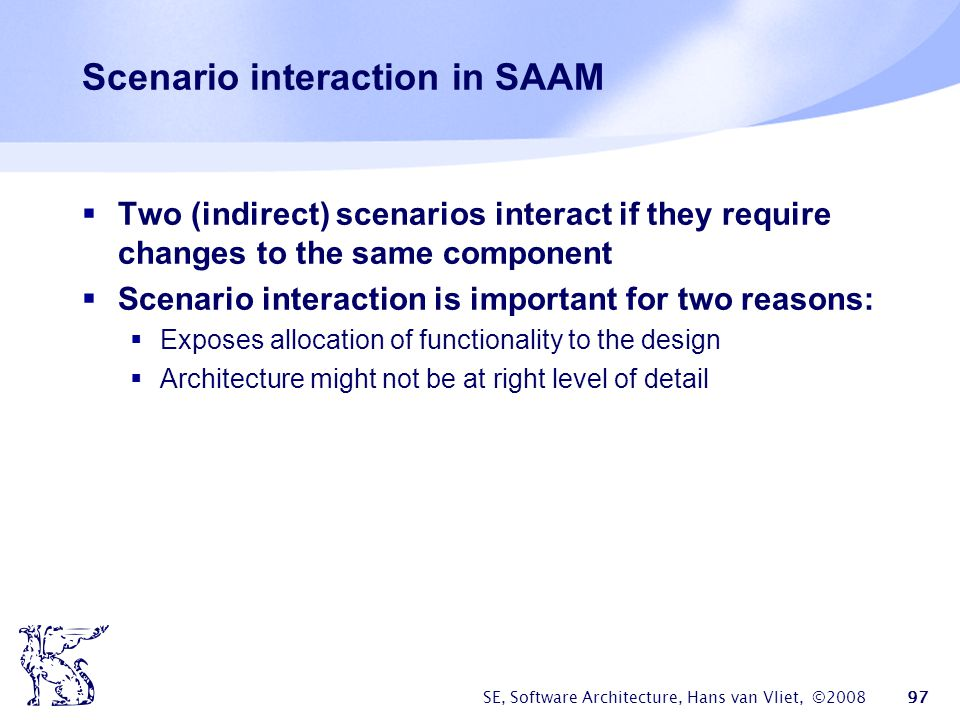 Scenario interaction in SAAM