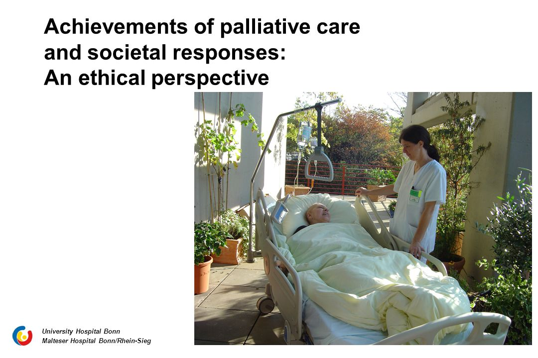 Achievements of palliative care and societal responses: An ethical perspective