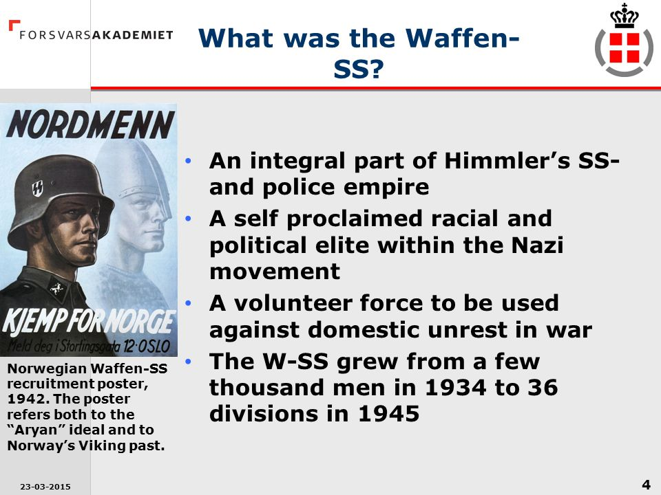 What was the Waffen-SS An integral part of Himmler's SS- and police empire. A self proclaimed racial and political elite within the Nazi movement.