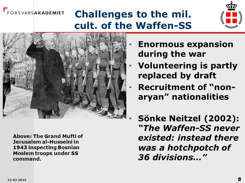 Challenges to the mil. cult. of the Waffen-SS