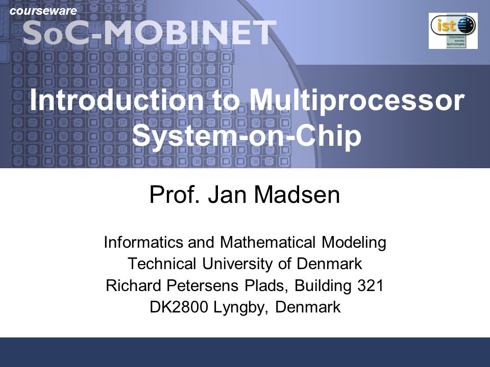Introduction to Multiprocessor System-on-Chip