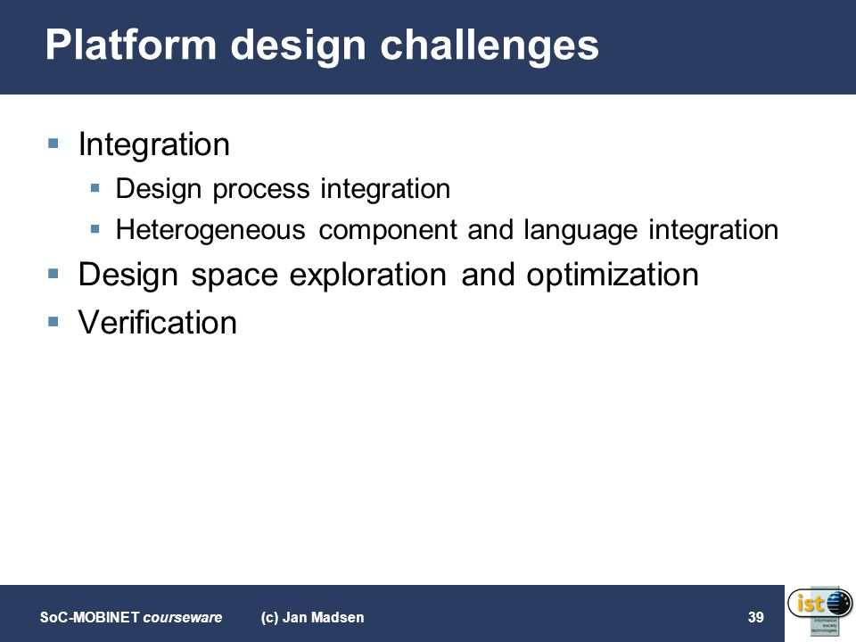 Platform design challenges
