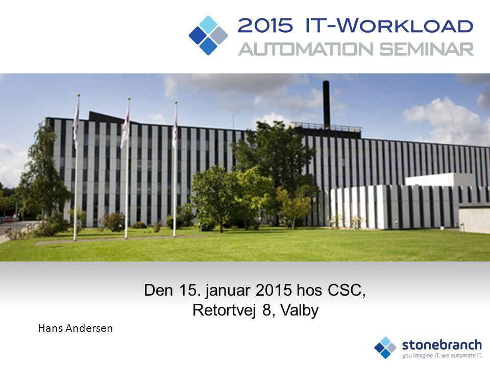 Den 15. januar 2015 hos CSC, Retortvej 8, Valby Hans Andersen