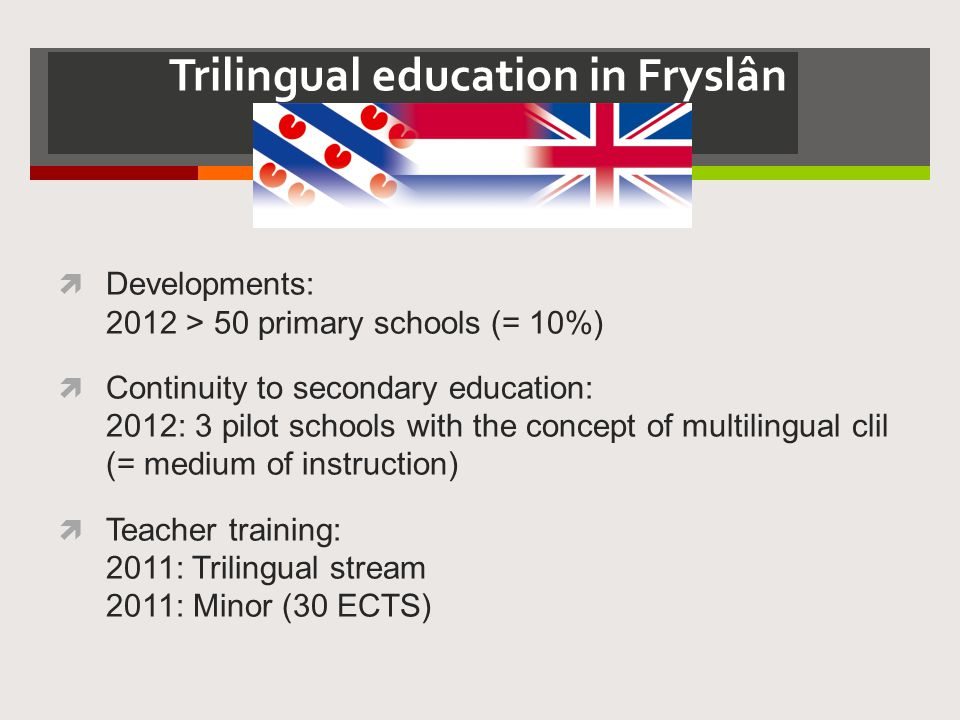 Trilingual education in Fryslân