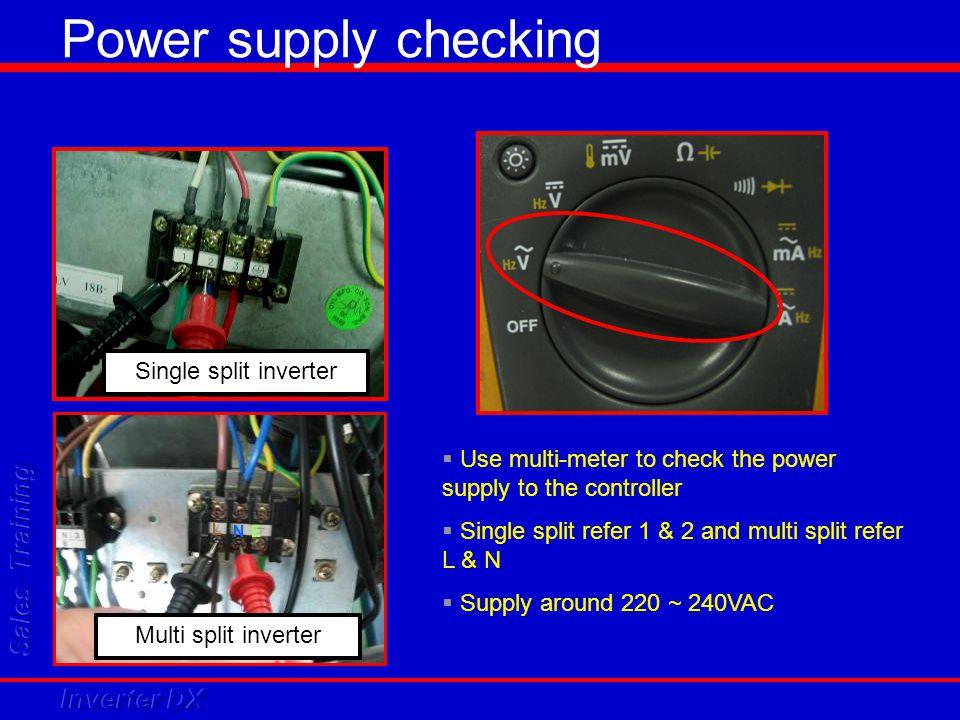 Power supply checking Single split inverter