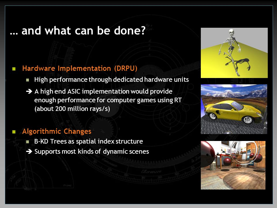 … and what can be done Hardware Implementation (DRPU)