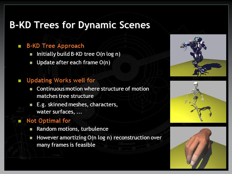 B-KD Trees for Dynamic Scenes