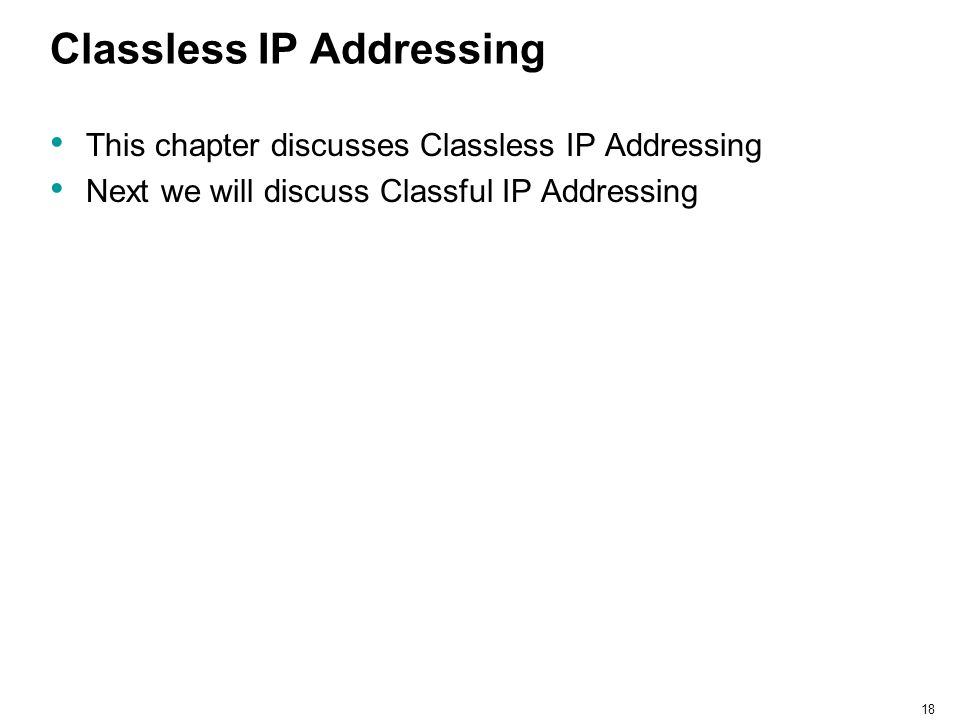Classless IP Addressing
