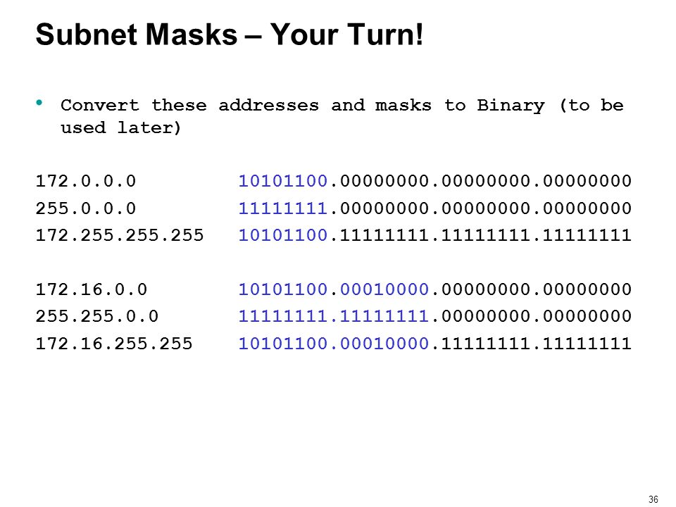 Subnet Masks – Your Turn!