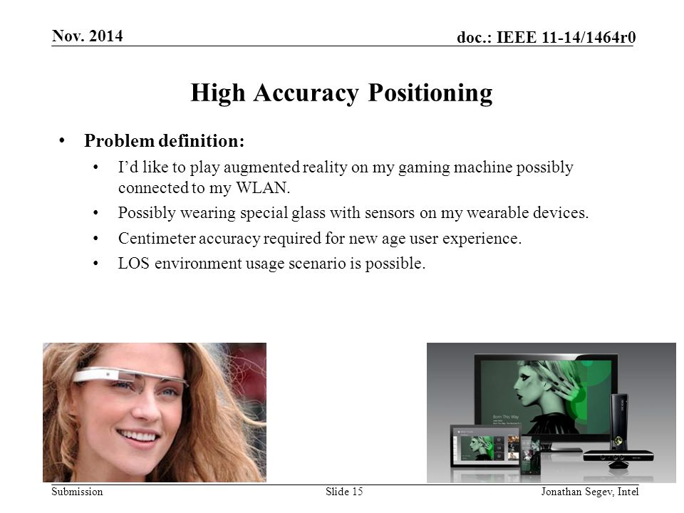 High Accuracy Positioning