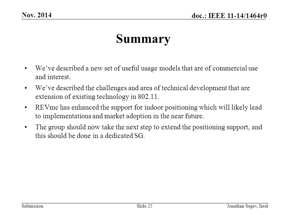 Nov. 2014 Summary. We've described a new set of useful usage models that are of commercial use and interest.