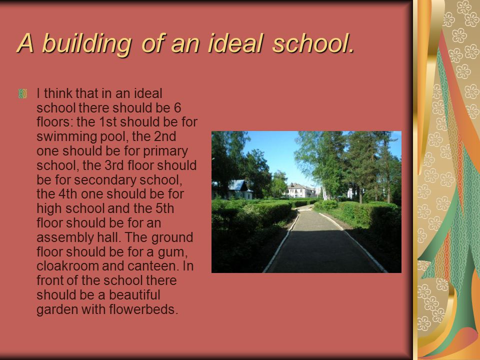 A building of an ideal school.