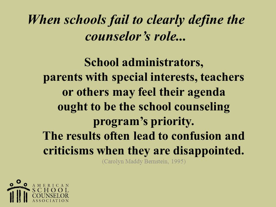 When schools fail to clearly define the counselor's role...