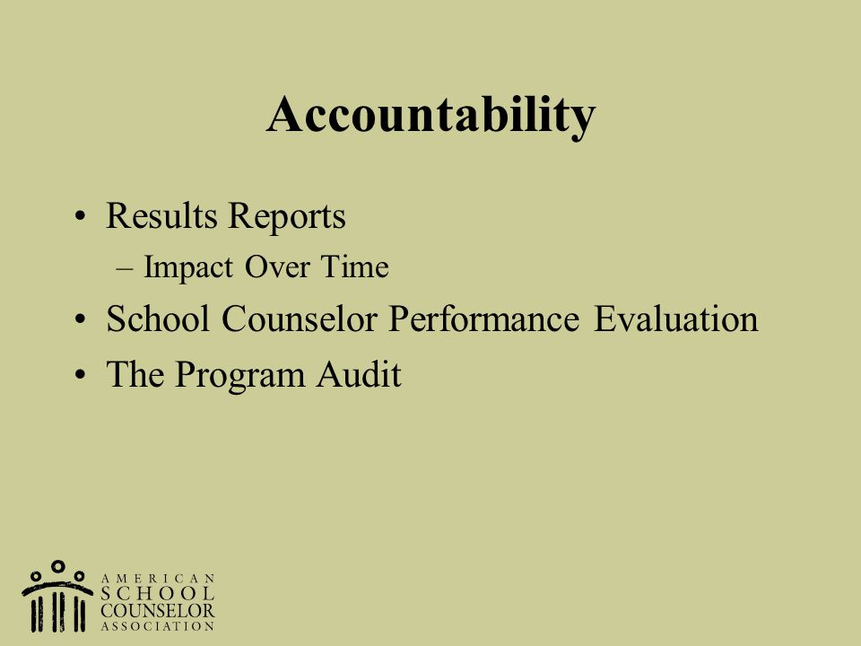 Accountability Results Reports School Counselor Performance Evaluation