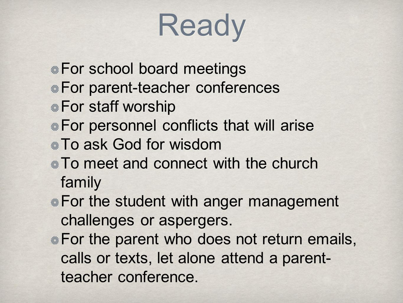Ready For school board meetings For parent-teacher conferences