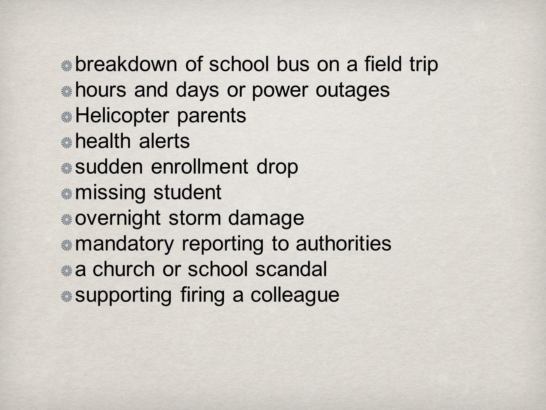breakdown of school bus on a field trip