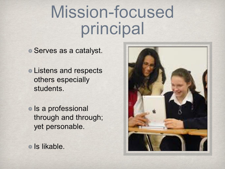 Mission-focused principal