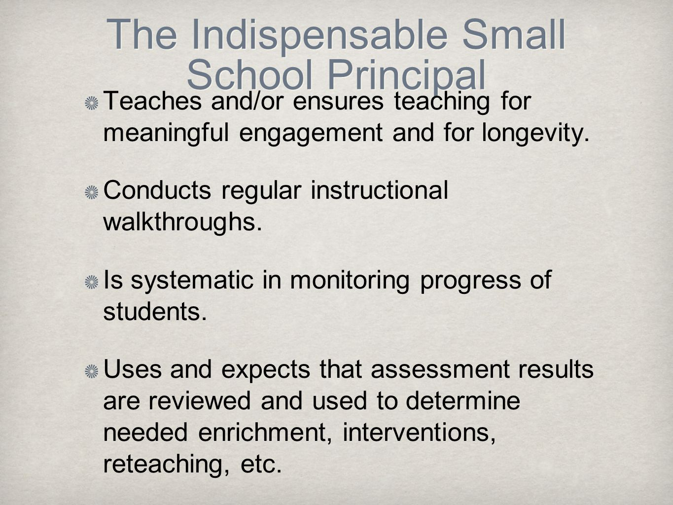 The Indispensable Small School Principal