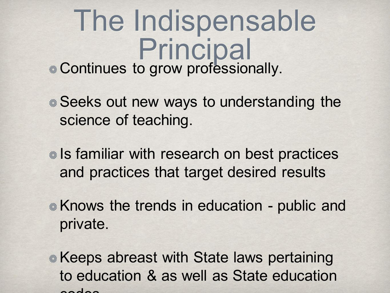 The Indispensable Principal