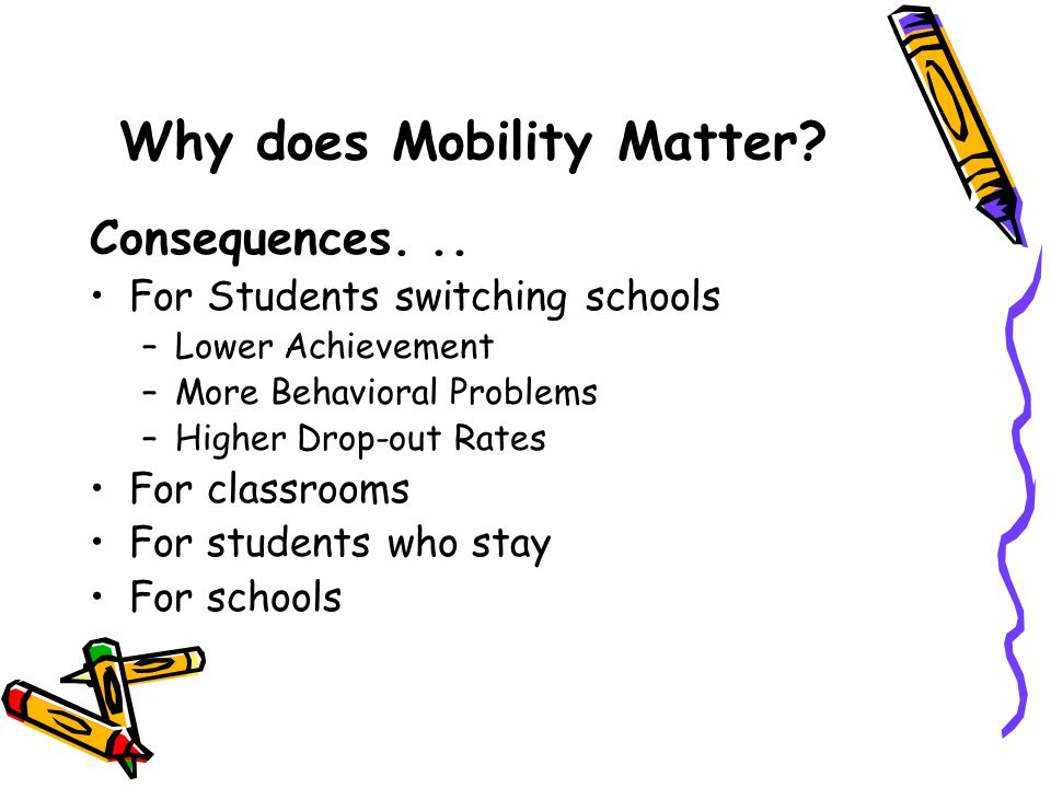 Why does Mobility Matter