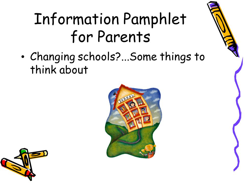 Information Pamphlet for Parents