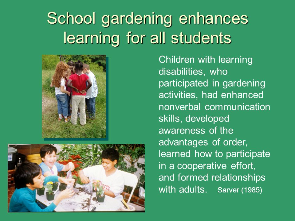 School gardening enhances learning for all students
