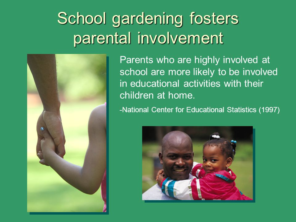 School gardening fosters parental involvement