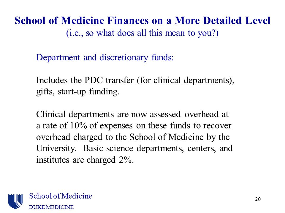 School of Medicine Finances on a More Detailed Level