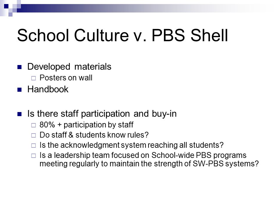 School Culture v. PBS Shell