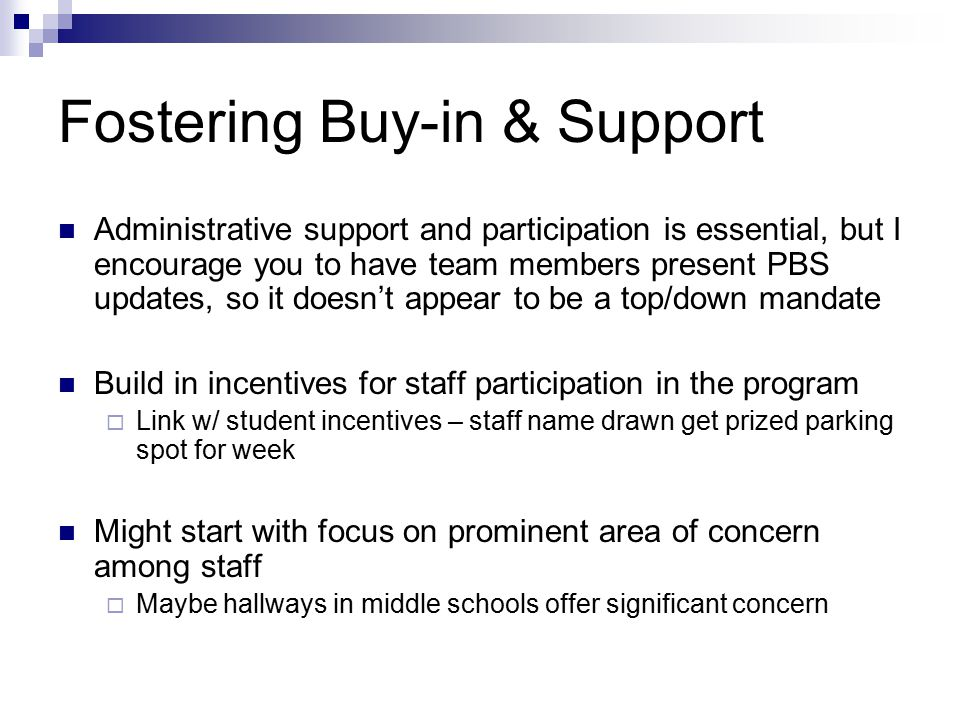 Fostering Buy-in & Support
