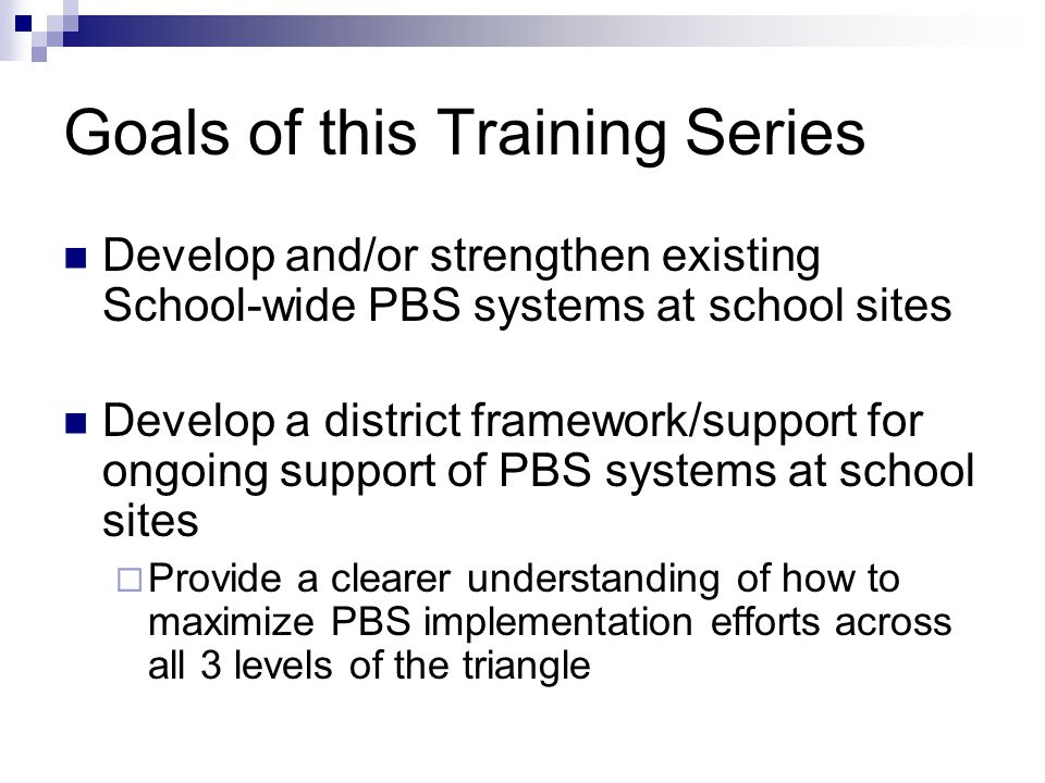 Goals of this Training Series