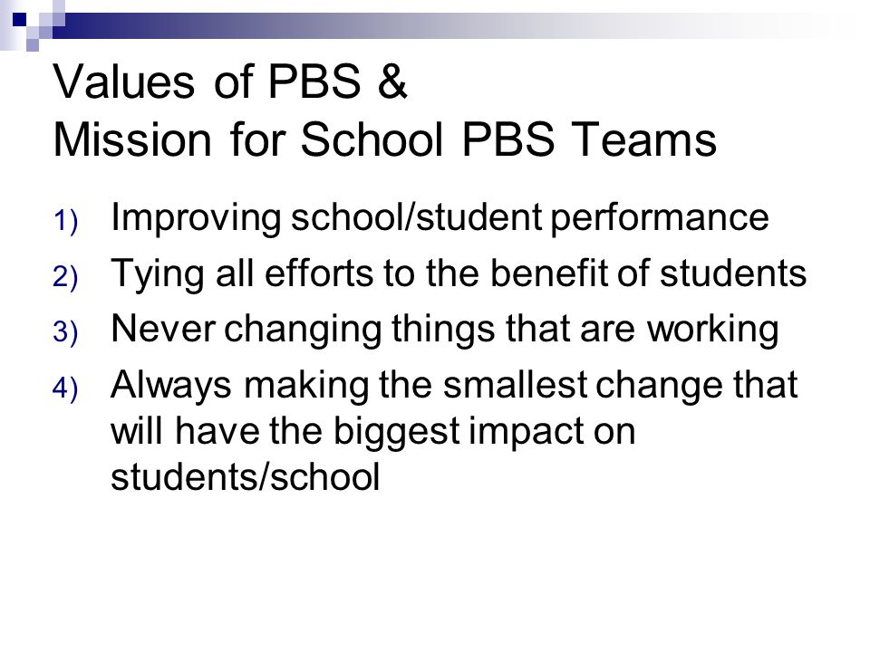 Values of PBS & Mission for School PBS Teams