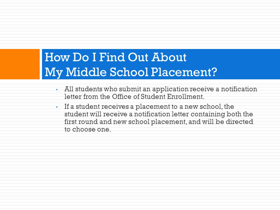 How Do I Find Out About My Middle School Placement