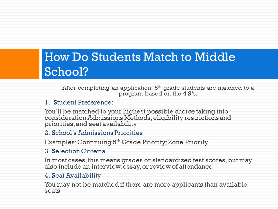 How Do Students Match to Middle School