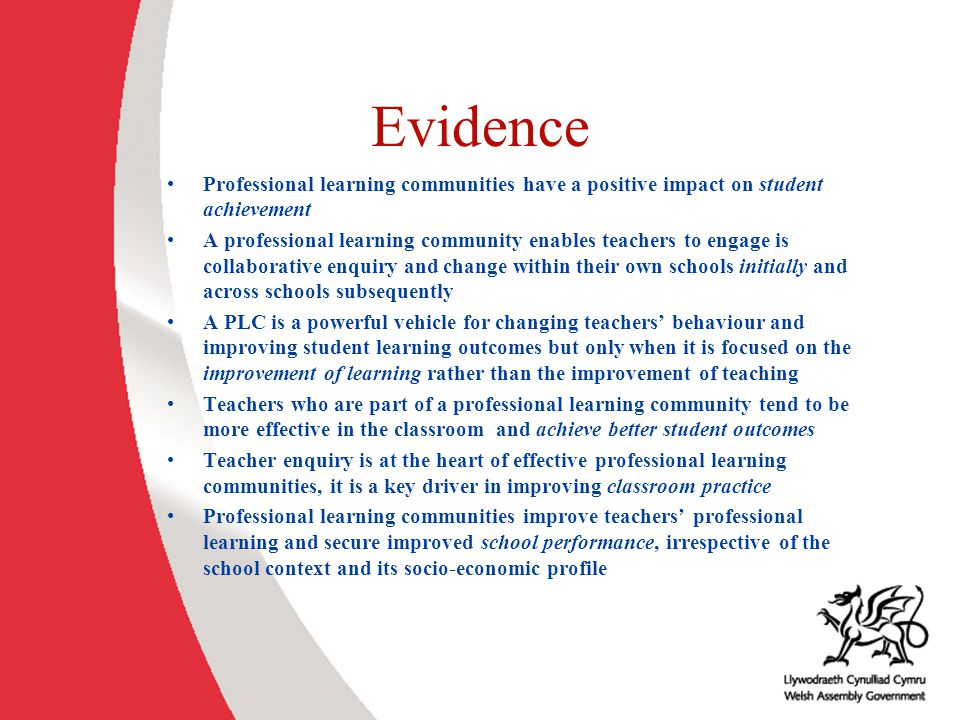 Evidence Professional learning communities have a positive impact on student achievement