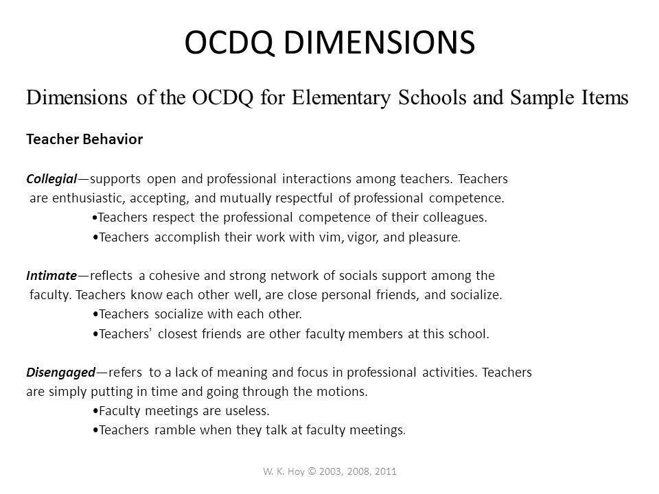 OCDQ DIMENSIONS Dimensions of the OCDQ for Elementary Schools and Sample Items. Teacher Behavior.