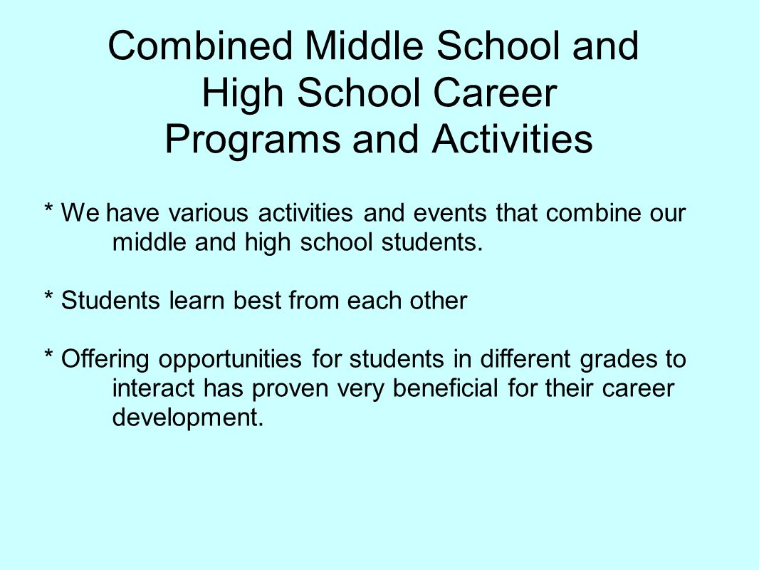 Combined Middle School and High School Career Programs and Activities