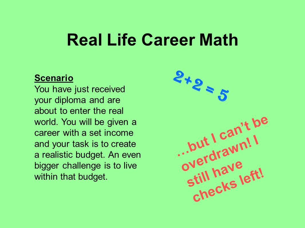 Real Life Career Math 2+2 = 5