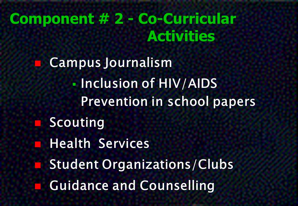 Component # 2 - Co-Curricular Activities
