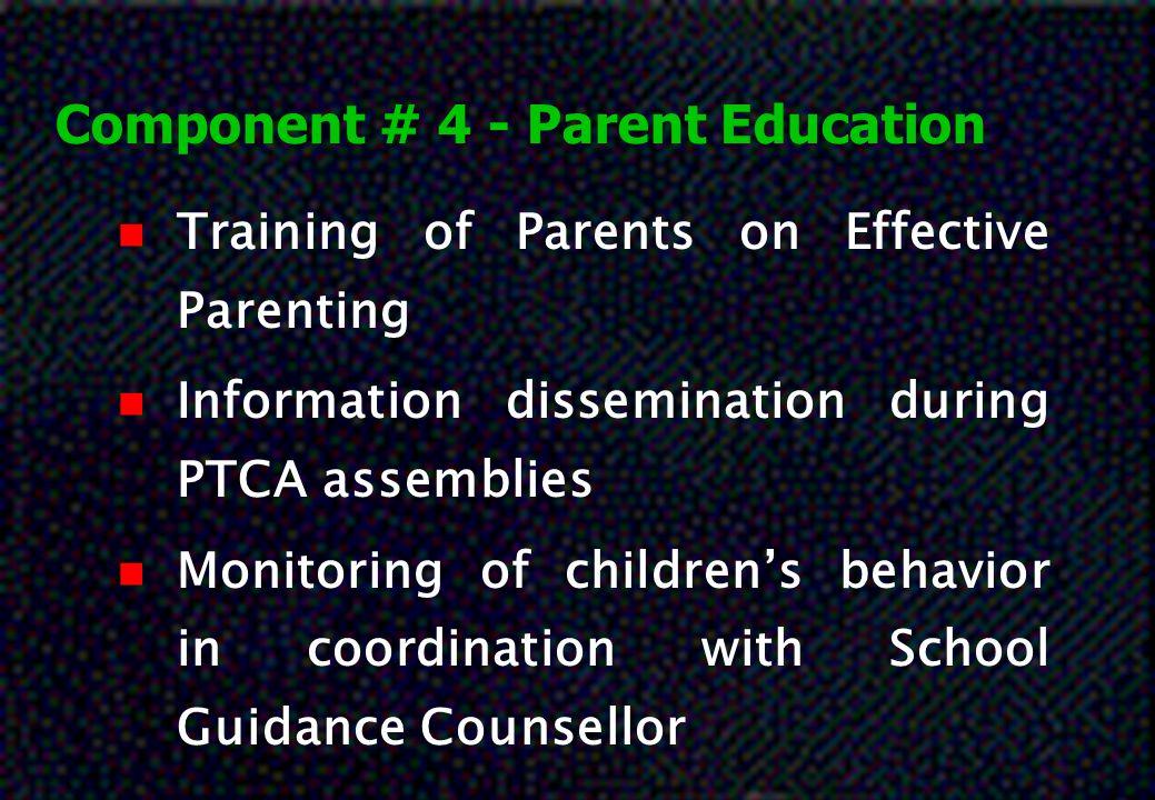 Component # 4 - Parent Education