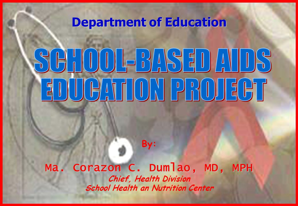 SCHOOL-BASED AIDS EDUCATION PROJECT Department of Education