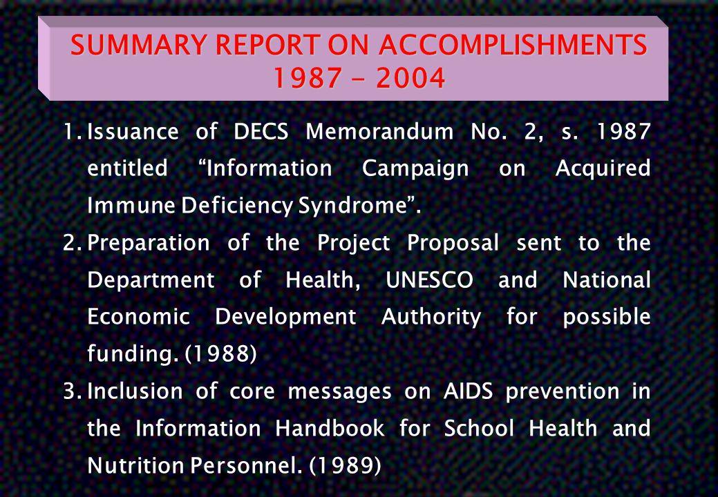 SUMMARY REPORT ON ACCOMPLISHMENTS