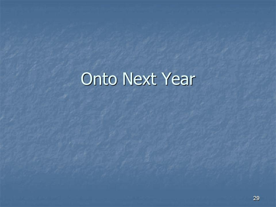 Onto Next Year
