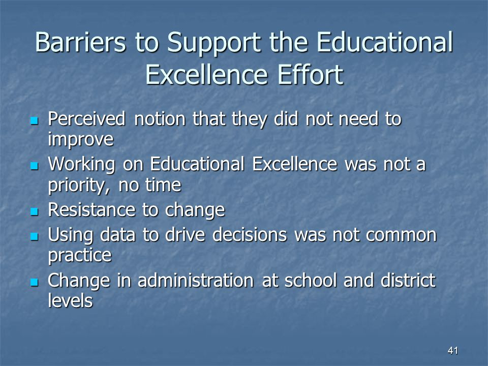 Barriers to Support the Educational Excellence Effort