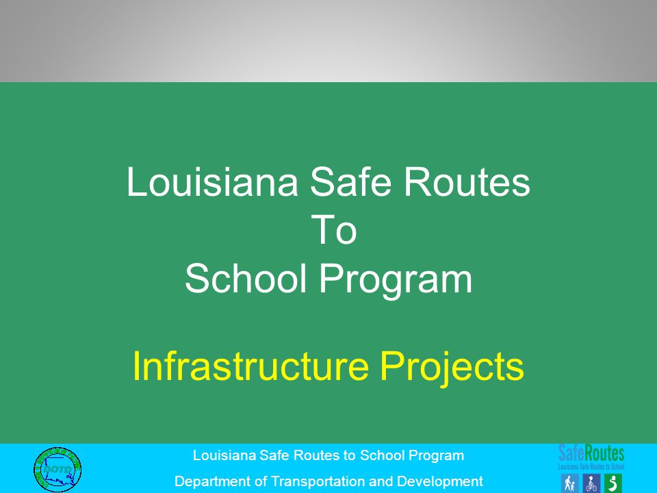 Louisiana Safe Routes To School Program
